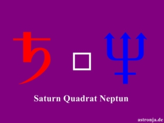 Saturn Quadrat Neptun