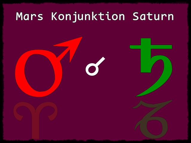 MARS Konjunktion SATURN